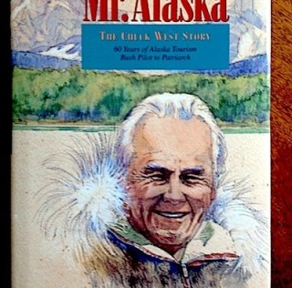 Learning about 'Mr. Alaska' Chuck West